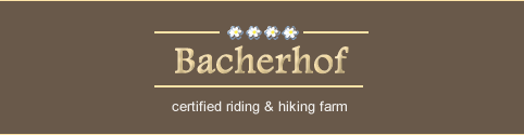 Bacherhof - Certified riding & hiking farm